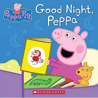 Good Night - Peppa by Scholastic - 9780545881326 Book