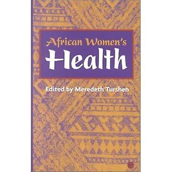 African Women's Health by Meredeth Turshen - 9780865438125 Book