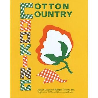 Cotton Country Cooking by Decatur Junior Service League - Junior Leag