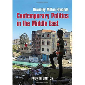 Contemporary Politics in the Middle East by Beverley Milton-Edwards -
