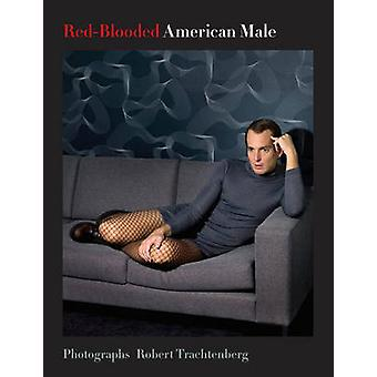 Red-Blooded American Male - A Singular Take on Male Portraiture by Rob