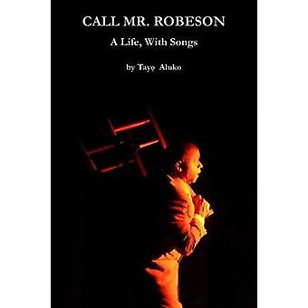 Call Mr. Robeson by Tayo Aluko - 9781910067499 Book