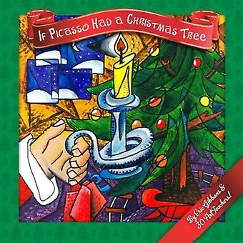 If Picasso Had a Christmas Tree by Eric Gibbons - 9781940290331 Book