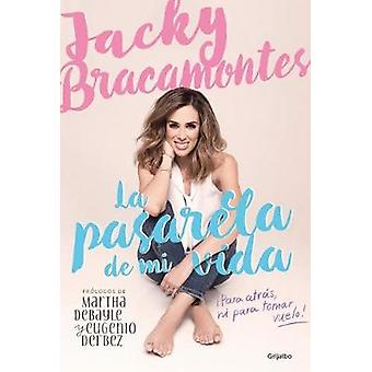La Pasarela de Mi Vida / The Catwalk of My Life by Jacky Bracamontes
