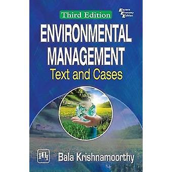 Environmental Management - Text And Cases by Bala Krishnamoorthy - 978