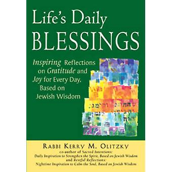 Life's Daily Blessings - Inspiring Reflections on Gratitude and Joy fo