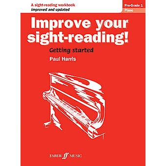 Improve your sightreading Piano PreGrade 1 by Paul Harris