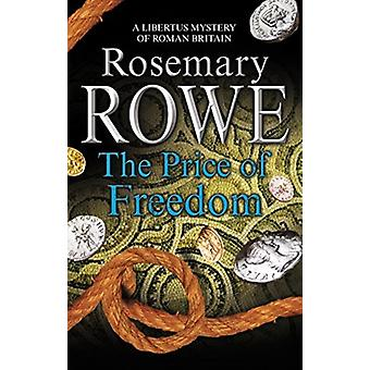 Price of Freedom by Rosemary Rowe