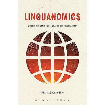 Linguanomics by Gabrielle Hogan Brun