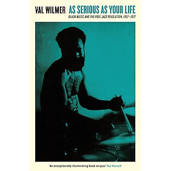 As Serious As Your Life par Valerie Wilmer