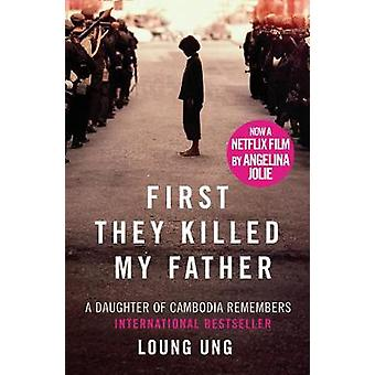 First They Killed My Father by Ung & Loung