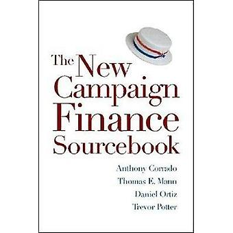 The New Campaign Finance Sourcebook by Trevor Potter