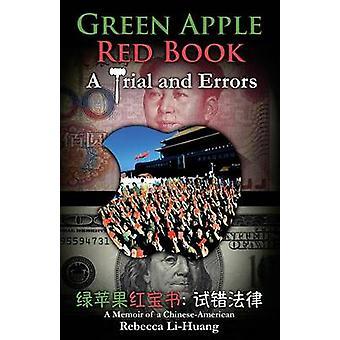 Maçã verde livro vermelho A erros de julgamento e um livro de memórias de um ChineseAmerican por LiHuang & Rebecca