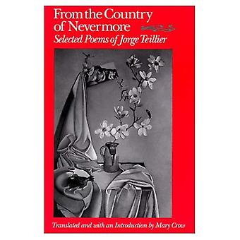 From the Country of Nevermore: Selected Poems (Wesleyan Poetry in Translation)