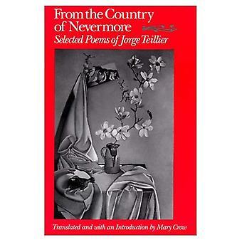 Uit het land van Nevermore: Selected Poems (Wesleyan poëzie in vertaling)