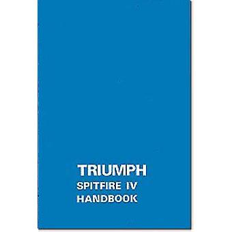 Triumph Owners' Handbook - Spitfire Mk4 - Part No. 545220 by Brooklands