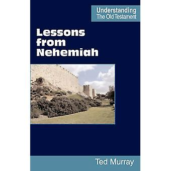 Lessons from Nehemiah by Murray & Ted