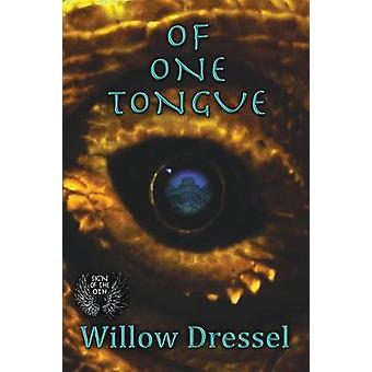 Of One Tongue by Dressel & Willow