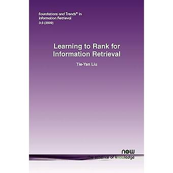 Learning to Rank for Information Retrieval by Liu & TieYan