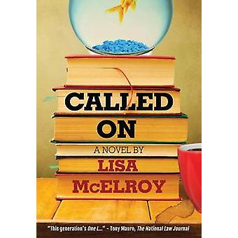 Called On by McElroy & Lisa