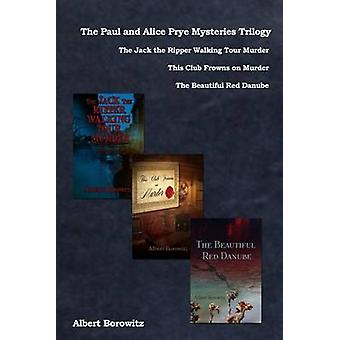 The Paul and Alice Prye Mysteries by Borowitz & Albert