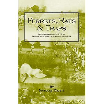 Ferrets Rats and Traps by Everitt & Nicholas