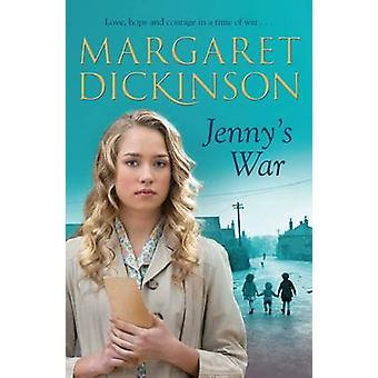 Jenny's War by Margaret Dickinson - 9780330544306 Book