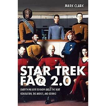 Star Trek – usein kysytyt kysymykset 2.0 Epävirallinen ja luvaton tekijä Mark Clark
