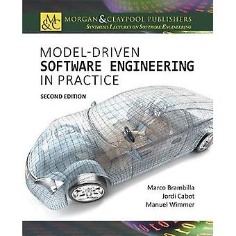 ModelDriven Software Engineering in Practice Second Edition by Brambilla & Marco