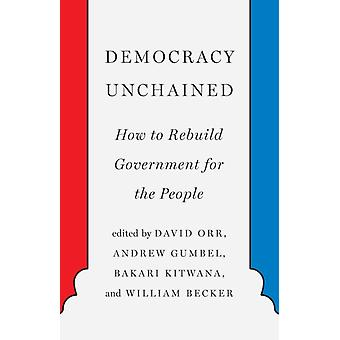 Democracy Unchained by Andrew Gumbel