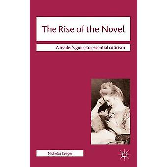 The Rise of the Novel by Nicholas Seager - 9780230251830 Book