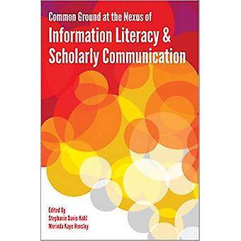 Common Ground at the Nexus of Information Literacy and Scholarly Comm