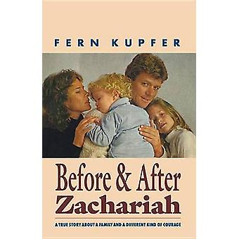 Before and After Zachariah - A Family Story About a Different Kind of