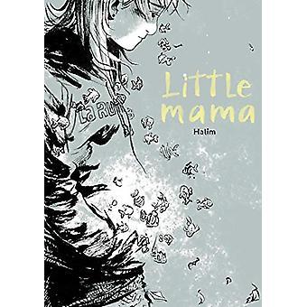 Little Mama by Halim Mahmouidi - 9781549307959 Book