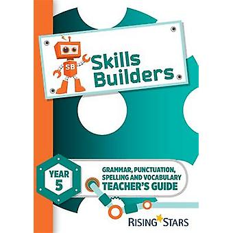 Skills Builders Year 5 Teachers Guide new edition - 9781783397242 Book