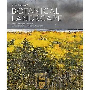 Kurt Jackson's Botanical Landscape by Kurt Jackson - 9781848223226 Bo