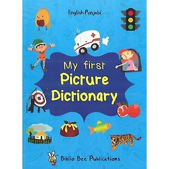 My First Picture Dictionary - English-Punjabi - 2016 by M Watson - 9781
