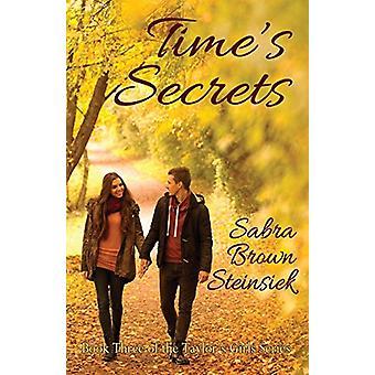 Time's Secrets by Sabra Brown Steinsiek - 9781932926903 Book