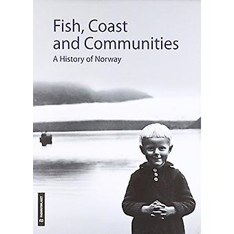Fish - Coast & Communities - A History of Norway by Nils Kolle - 9