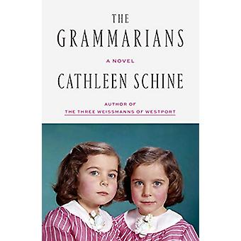 The Grammarians - A Novel by Cathleen Schine - 9780374280116 Book