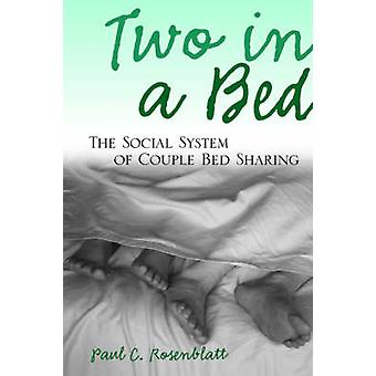 Two in a Bed by Paul C. Rosenblatt - 9780791468302 Book