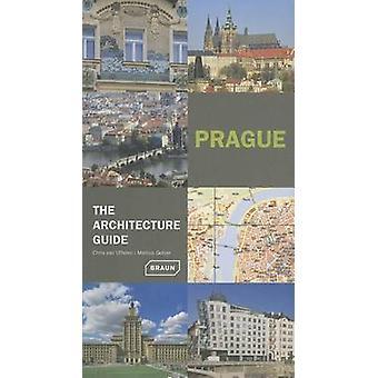 Prague - the Architecture Guide by Chris van Uffelen - Markus Golser -