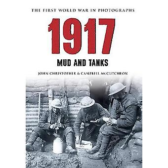 1917 - Mud and Tanks by John Christopher - Campbell McCutcheon - 97814