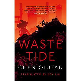 Waste Tide de Chen Qiufan - 9781784977931 Libro