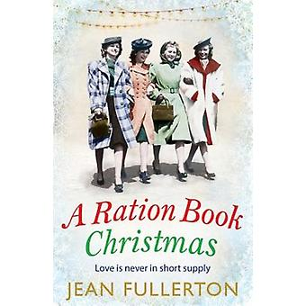 Ration Book Christmas by Jean Fullerton