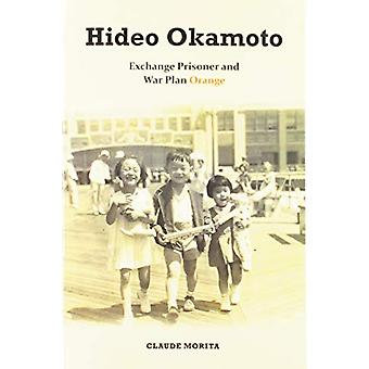 Hideo Okamoto - Exchange Prisoner and War Plan Orange de Claude Morita