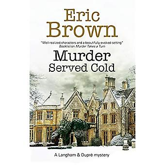 Murder Served Cold by Eric Brown - 9781847519764 Book