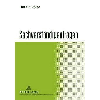 Sachverstaendigenfragen - 3. - Neu Bearbeitete Auflage by Harald Volze