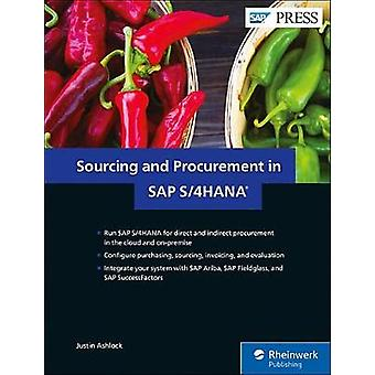 Sourcing and procurement in SAP S/4HANA by Justin Ashlock - 978149321