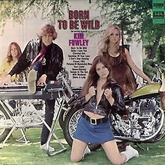 Kim Fowley - Born to Be Wild [CD] USA import